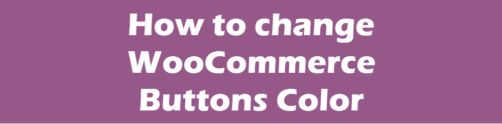 change-woocommerce-buttons-color